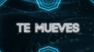 Zion & Lennox , Natti Natasha - Te Mueves (Official Lyric Video)