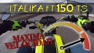 Maxima Velocidad ITALIKA FT 150 TS