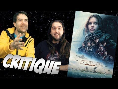 Critique - Rogue One - Avec ET sans Spoil (Spoilers à partir de 7:28)