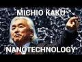 Michio Kaku - The Holy Grail of Nanotechnology