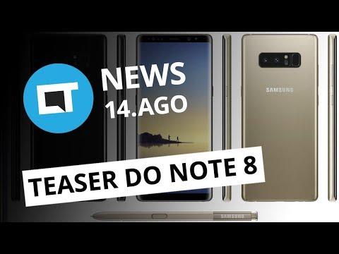 Samsung lança teaser do Galaxy Note 8; Impostos sobre software em nuvem sobem e+ [CT News]
