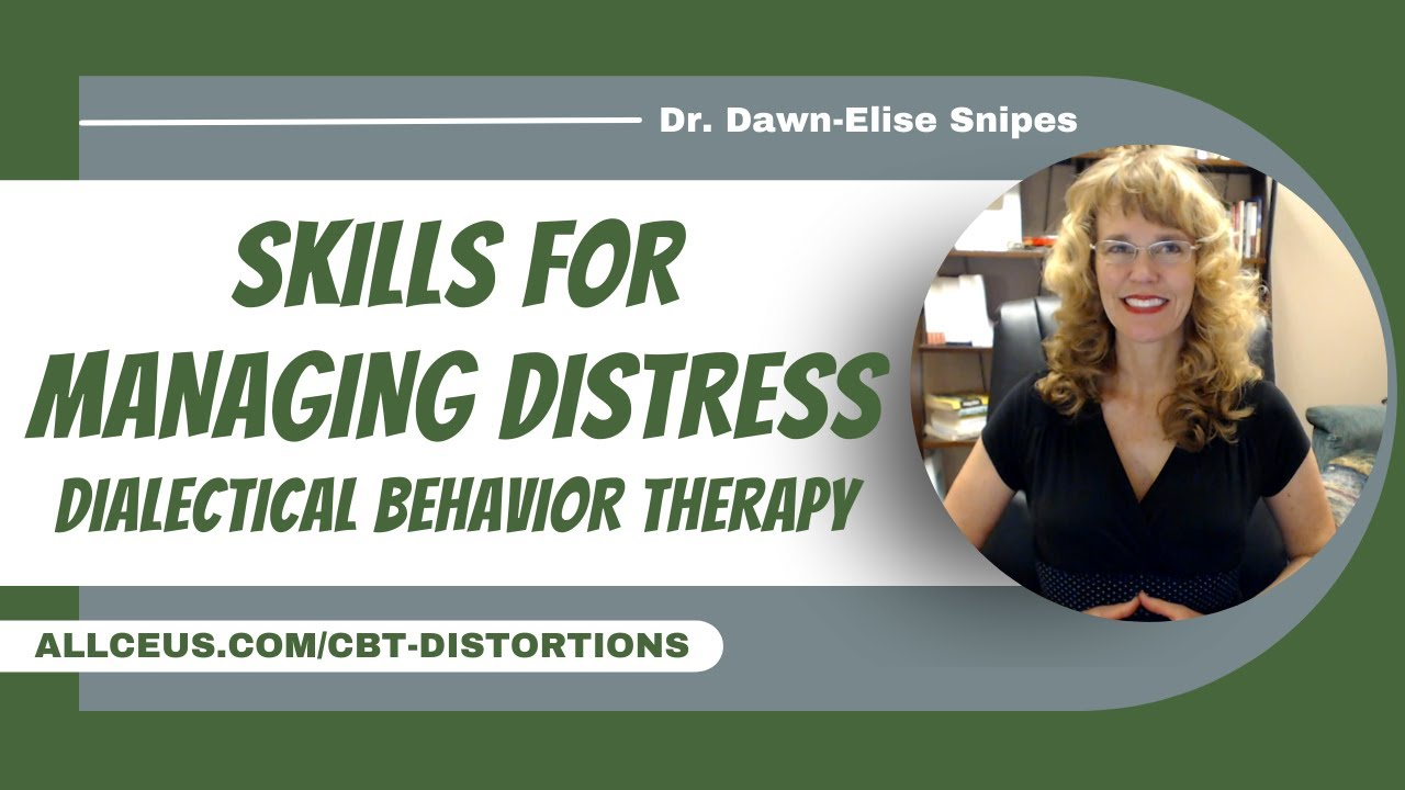 Dialectical Behavior Therapy Skills: Counselor Toolbox Episode 37