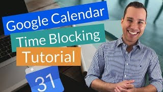 Time Blocking Google Calendar Quick Start Guide: Manage Your Time Like a Pro (For Entrepreneurs)