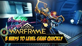 3 WAYS TO LEVEL UP QUICKLY - Warframe Tips & Tricks