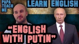 Teaching English to Russian speakers with Putin