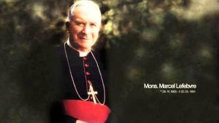 Mgr LEFEBVRE : œcuménisme Vatican 2 = HÉRÉSIE !!!