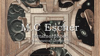 M.C Escher - Metamorphose (Documental Completo)