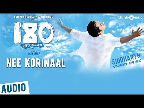 180 Songs  Nee Korinaal Song  Siddharth, Priya Anand, Nithya Menen  Sharreth