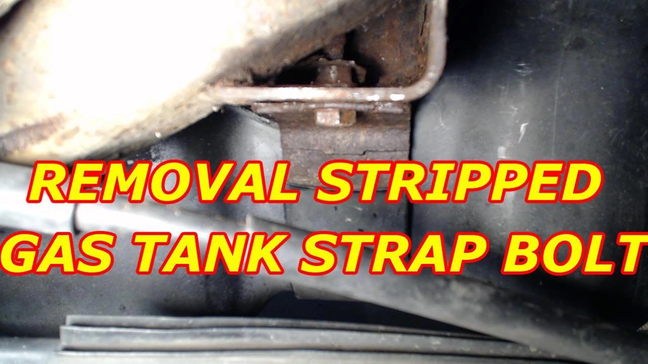 Broken Bolt Removal >> TAHOE GAS TANK STRAP RUSTED STRIPPED BROKEN BOLT REMOVAL ...