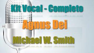 Kit de Ensaio Vocal - Agnus Dei