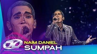 Sumpah - Naim Daniel   #AJL34