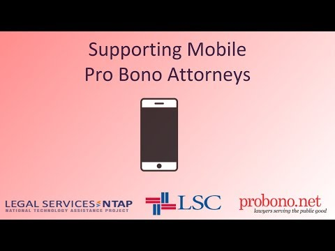Supporting Mobile Pro Bono Attorneys