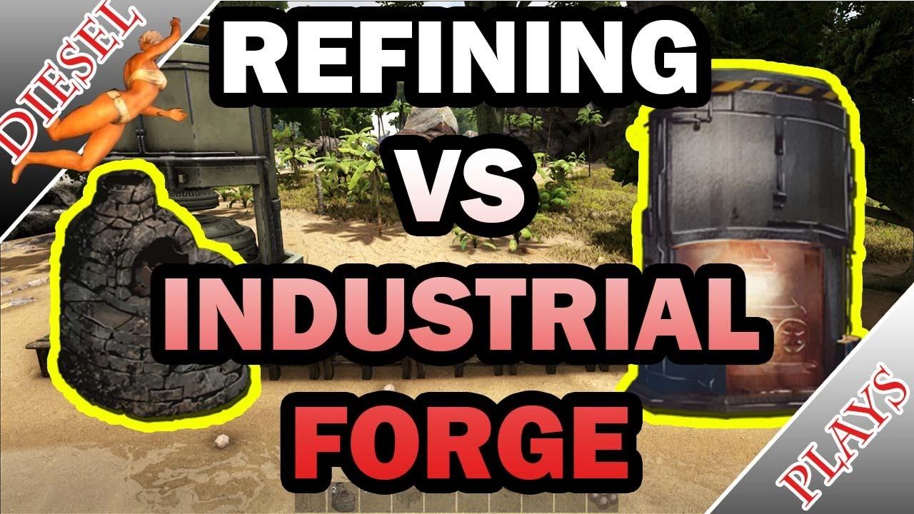 ark happened refining vs industrial forge youtube. Black Bedroom Furniture Sets. Home Design Ideas