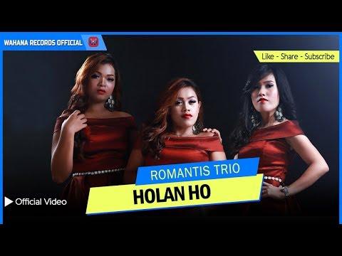 LAGU BATAK TERBARU - HOLAN HO - ROMANTIS TRIO