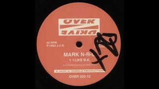 Mark N.R.G - I Like B.K (Techno 1993)