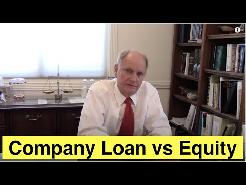 Loan vs Equity in a Company