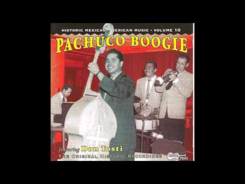 Pachuco Boogie featuring Don Tosti