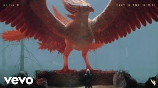 ILLENIUM - Pray (Blanke Remix / Audio) ft. Kameron Alexander