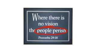 Where There's No Vision, the People Perish?
