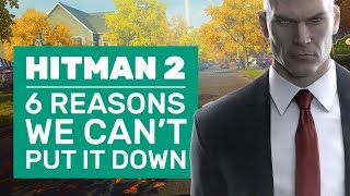 6 Reasons You'll Never Want to Stop Murdering In Hitman 2 | PC Impressions