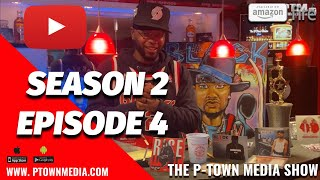 The P-Town Media Show S2 Ep4