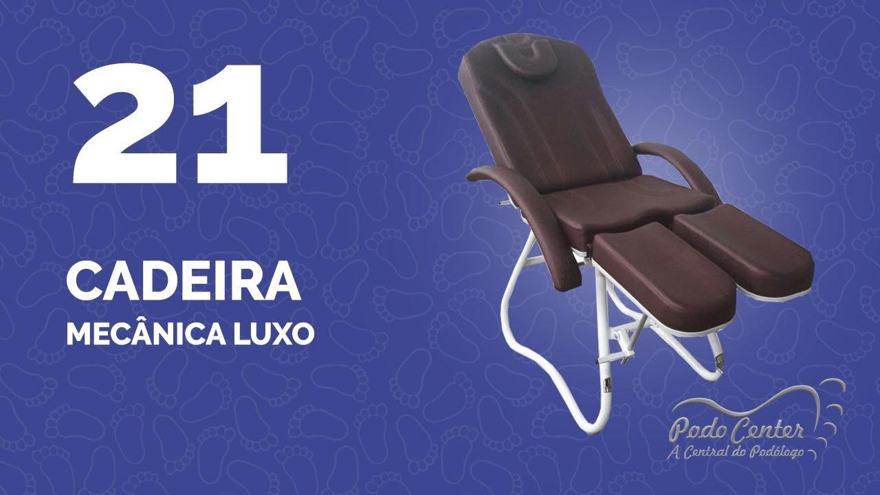 f733ac4034e4 21 - Cadeira Mecânica Luxo. Podocenter