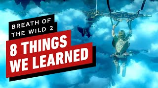The Legend of Zelda: Breath of the Wild 2: 8 Things We Learned