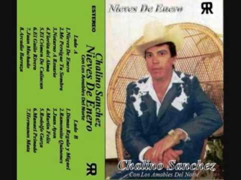 Chalino Sanchez - Juan Ayon
