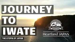 Journey to Iwate - The Utopia of Japan Short Version