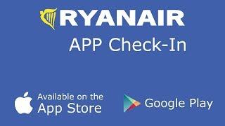How to RYANAIR FREE Online APP CHECK-IN smartphone Tutorial