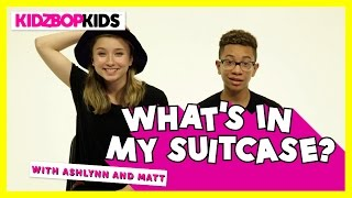 What's In My Suitcase? - Ashlynn & Matt from the KIDZ BOP Kids