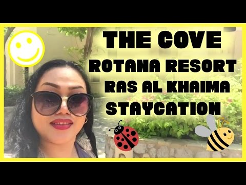 THE COVE ROTANA RESORT AT RAS AL KHAIMA  || CANDY'S ROUGE