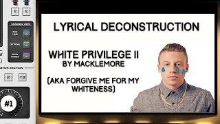 Lyric Destruction - White Privilege II by Macklemore