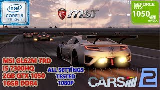 Project Cars 2 i5 7300HQ GTX 1050 16GB RAM (All Settings Tested)