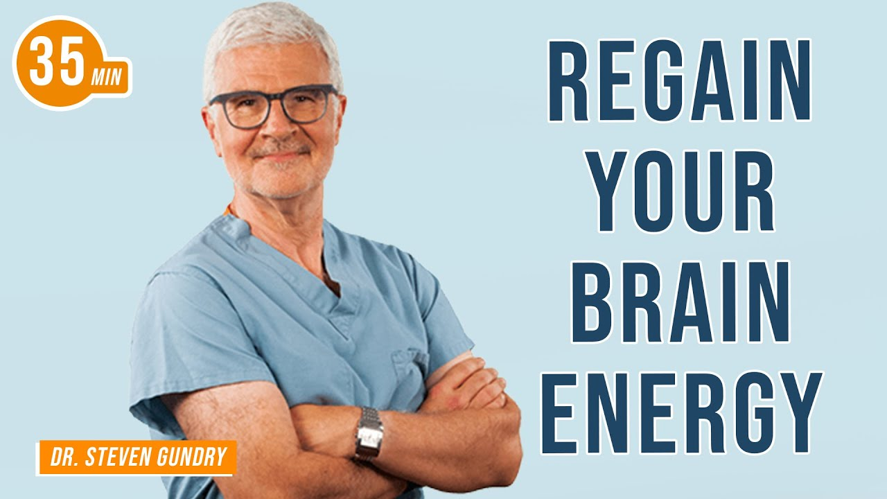 How to Regain Your Brain Energy with Dr. Steven Gundry & Jim Kwik