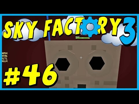 Data Play's - Sky Factory 3 - #46 -  We Are Not Immortal!