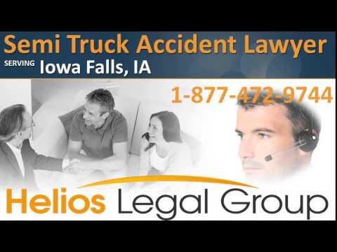 Iowa Falls Semi Truck Accident Lawyer & Attorney - Iowa