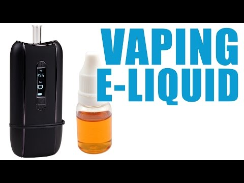 You Can Vape What?! – How To Vape E-liquid with the Ascent Portable Vaporizer