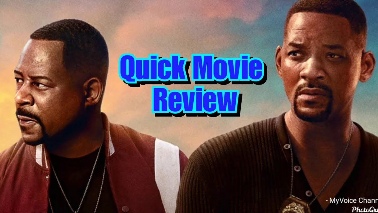 Quick Movie Review: Bad Boys For Life (Non-Spoiler)