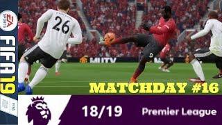 MAN UNITED RISE AGAIN: MATCHDAY 16 PREMIER LEAGUE #ePL (FIFA 19)