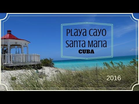 Playa Cayo Santa Maria Cuba vacation 2016