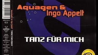 Aquagen & Ingo Appelt - Tanz Für Mich