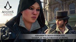 Assassin's Creed Syndicate Gameplay Walkthrough [EUROPE]