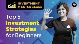 Top 5 Investment Strategies for Beginners