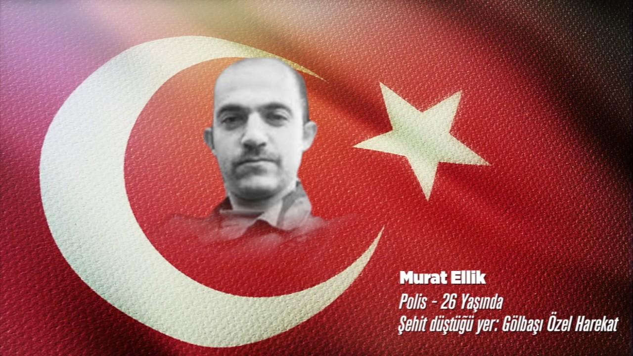15 Temmuz Şehidi Murat Ellik