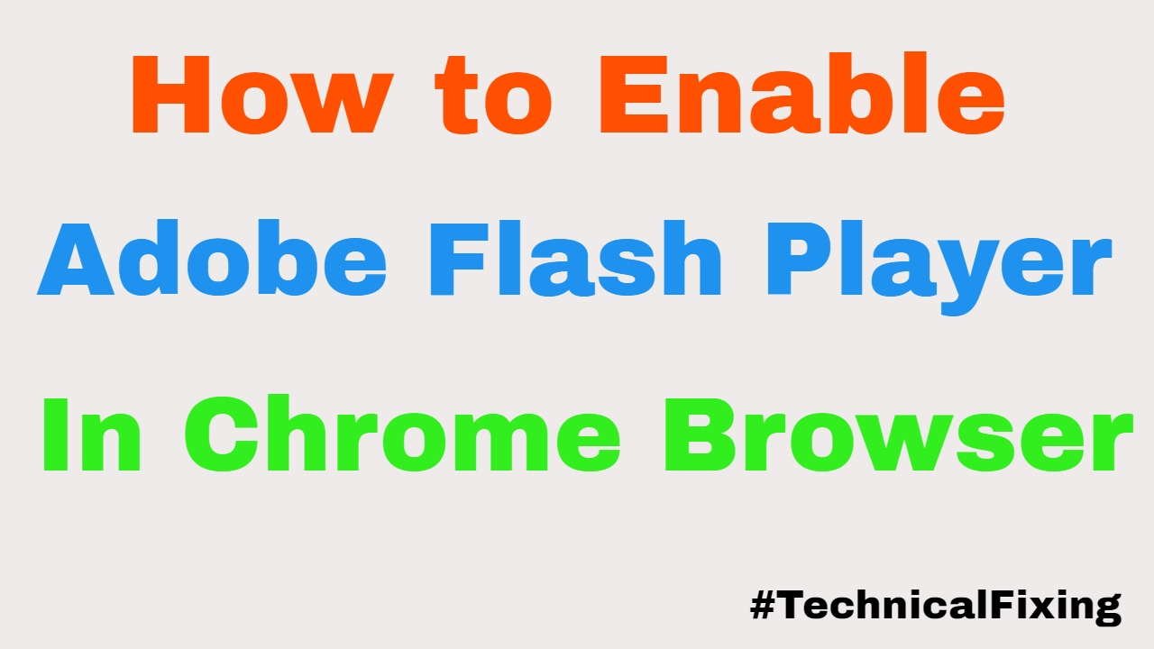 How to Enable Adobe Flash Player In Google Chrome |Windows 10|