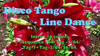 Disco Tango   By - Jennifer Jou   -  Line Dance - 迪斯可探戈
