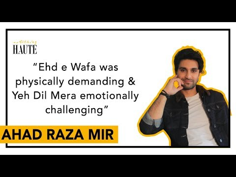 Ahad Raza Mir In An Exclusive Heart To Heart | Sajal Aly | Ehd e Wafa | Yeh Dil Mera |