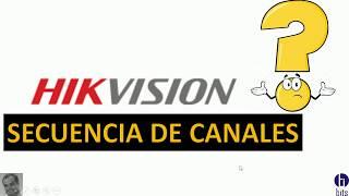 Hikvision - Secuencia de Canales