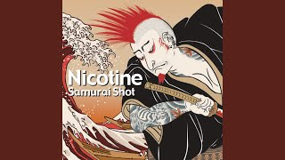 NICOTINE - WE ARE READY TO ROCK